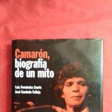 Libros - libro CAMARÓN, BIOGRAFÍA DE UN MITO, LUIS FERNÁNDEZ ZAURÍN, JOSÉ CANDADO, RBA - 101575199