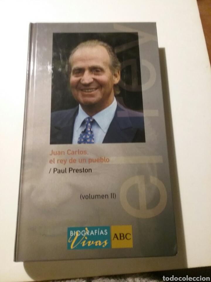 JUAN CARLOS EL REY DE UN PUEBLO, AUTOR PAUL PRESTON, TOMOLL (Libros Nuevos - Literatura - Biografías)