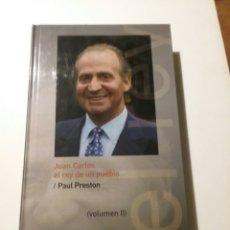 Libros: JUAN CARLOS EL REY DE UN PUEBLO, AUTOR PAUL PRESTON, TOMOLL. Lote 104904768