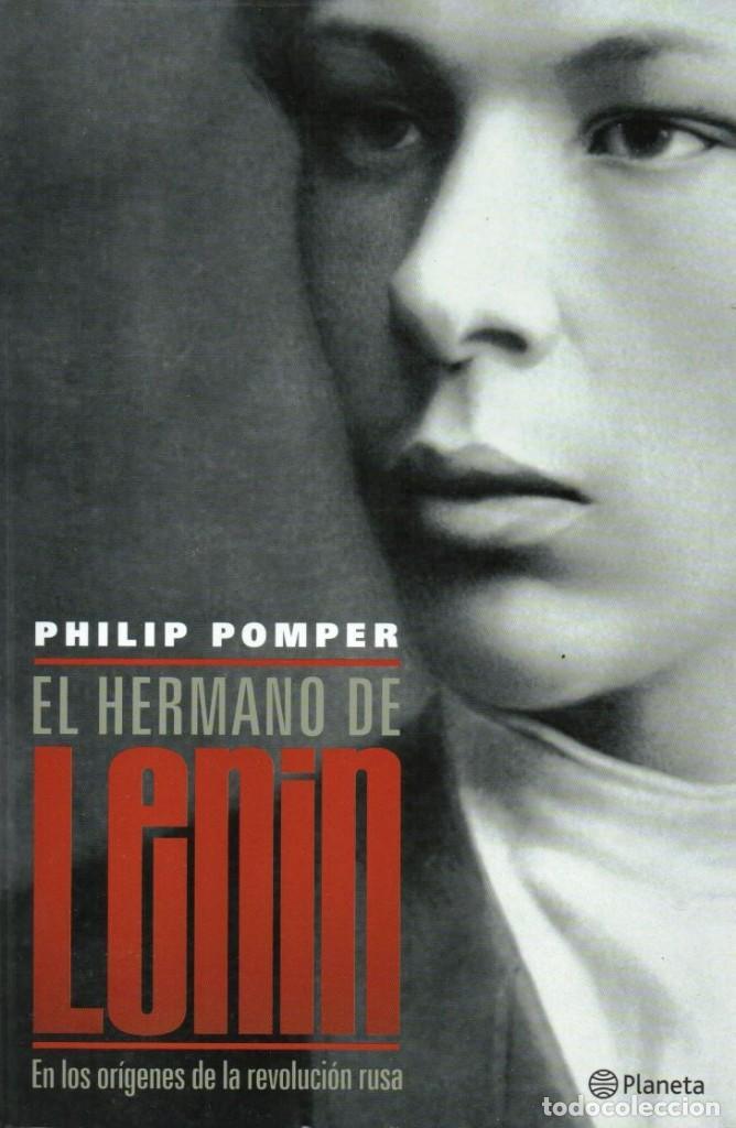 EL HERMANO DE LENIN DE PHILIP POMPER - PLANETA (Libros Nuevos - Literatura - Biografías)