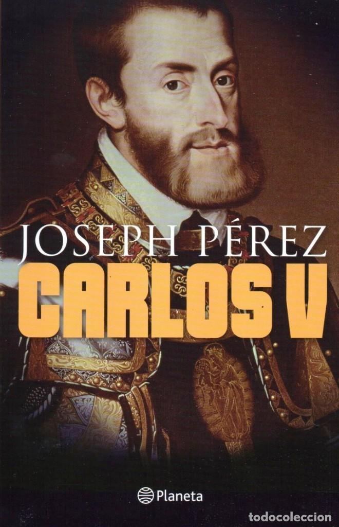 CARLOS V DE JOSEPH PEREZ - PLANETA (Libros Nuevos - Literatura - Biografías)