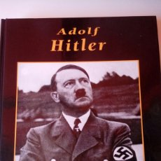 Libros: LIBRO GRANDES BIOGRAFÍAS ADOLF HITLER. Lote 117199790