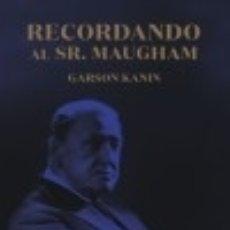 Libros: RECORDANDO AL SR. MAUGHAM. Lote 125934732