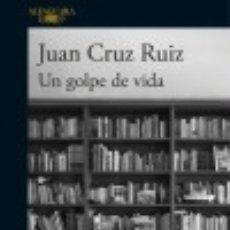 Libros: UN GOLPE DE VIDA. Lote 86129766