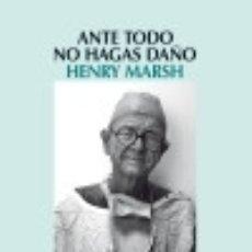 Libros: ANTE TODO, NO HAGAS DAÑO. Lote 67837673