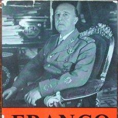 Libros: FRANCO EL HOMBRE Y SU NACION. GEORGE HILLS. Lote 135026266