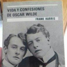 Libros: FRANK HARRIS- VIDA Y CONFESIONES DE OSCAR WILDE. Lote 136695266