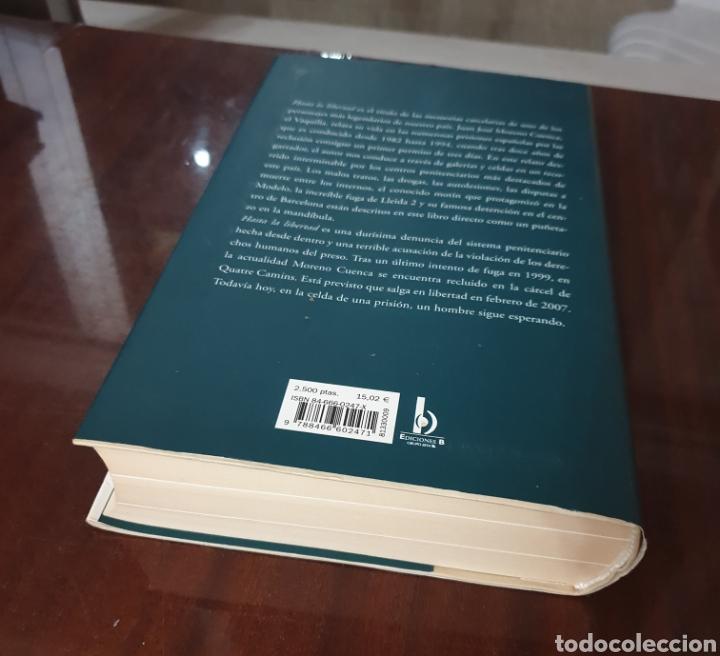 Libros: LIBRO HASTA LA LIBERTAD JUAN JOSE MORENO CUENCA EL VAQUILLA - Descatalogado. Como nuevo. - Foto 4 - 159299436