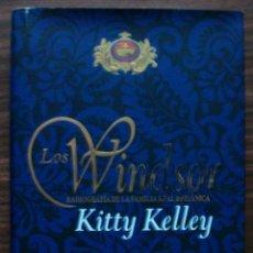 Libros: LOS WINDSOR. RADIOGRAFIA DE LA FAMILIA REAL BRITANICA. KITTY KELLEY. Lote 137934590