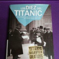 Libros: LOS DIEZ DEL TITANIC. INCLUYE DVD. VIVA LID EDITORIAL.. Lote 140270242