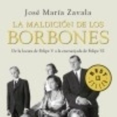 Libros: LA MALDICIÓN DE LOS BORBONES. Lote 142378358