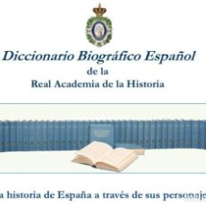 Libros: DICCIONARIO BIOGRÁFICO ESPAÑOL. 50 TOMOS. REAL ACADEMIA DE LA HISTORIA. 2018. LEER DESCRIPCIÓN.. Lote 142472838
