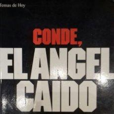 Libros: CONDE, EL ÁNGEL CAÍDO. Lote 142776425