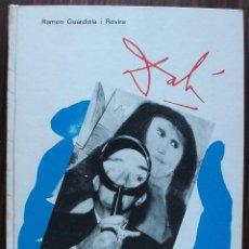 Libros: DALI DE PRIMERA MÀ. RAMON GUARDIOLA I ROVIRA.. Lote 147559238
