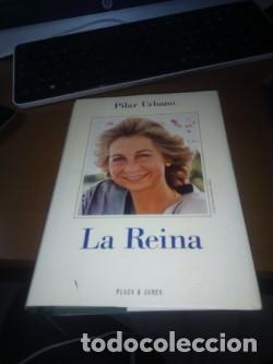 LA REINA, POR PILAR URBANO (Libros Nuevos - Literatura - Biografías)