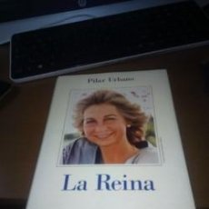 Libros: LA REINA, POR PILAR URBANO. Lote 148590818