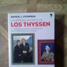 Libros: DAVID LITCHFIELD - LOS THYSSEN. Lote 149450418