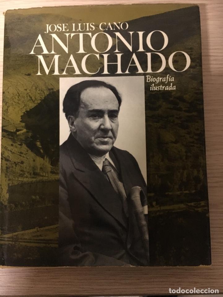 ANTONIO MACHADO BIOGRAFIA JOSE LUIS CANO (Libros Nuevos - Literatura - Biografías)