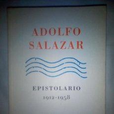 Libros: EPISTOLARIO 1912-1958 - ADOLFO SALAZAR. EDICIÓN DE CONSUELO CARREDANO.. Lote 153336370