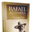 Libros: RAFAEL ALTAMIRA. CURIOSIDADES Y ANÉCDOTAS. Lote 160257509
