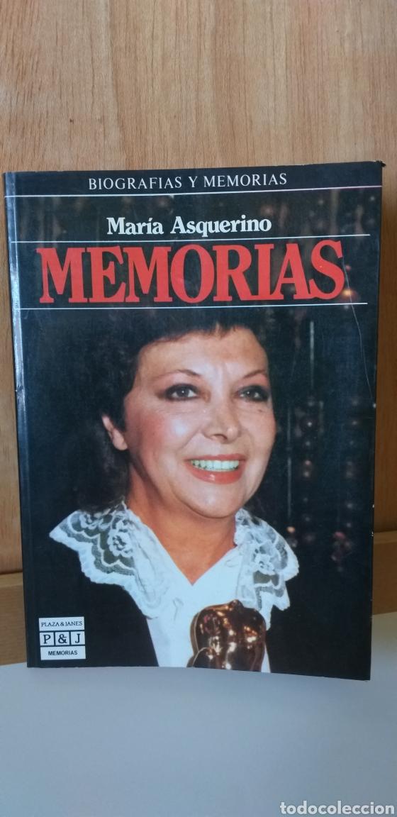 LIBRO MEMORIAS.MARIA ASQUERINO.BIOGRAFIA. (Libros Nuevos - Literatura - Biografías)