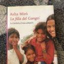 Libros: ASHA MIRÓ LA FILLA DEL GANGES. Lote 161436576