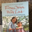 Libros: FROM CHINA WITH LOVE (ADOPTION). Lote 161436816