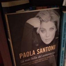 Libros: PAOLA SANTONI. LA MAS BELLA DEL CEMENTERIO.. Lote 213580417