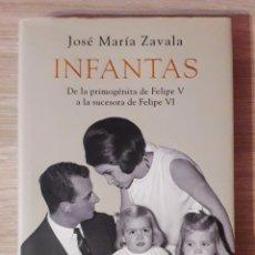 Libros: INFANTAS, LIBRO MUY BIEN ILUSTRADO DE TAPA DURA DE 414 PAGINAS IMPECABLE ESTADO: NUEVO/SIN ESTRENAR.. Lote 169470456