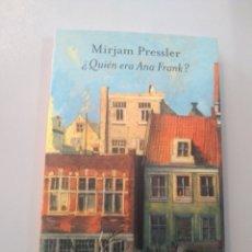 Libros: QUIÉN ERA ANA FRANK? MIRJAM PRESSLER. MUCHNIK 9788476694428. Lote 186287946