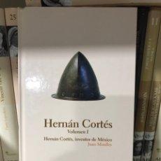 Libros: HERNAN CORTÉS INVENTOR DE MEXICO. JUAN MIRALLES. Lote 182025913