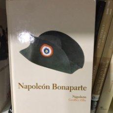 Libros: NAPOLEÓN BONAPARTE. GEOFFREY ELLIS. Lote 182028761