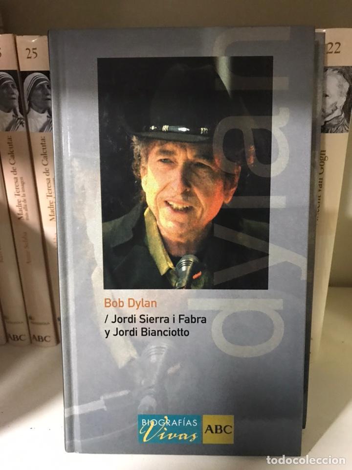 BOB DYLAN. JORDI SIERRA I FABRA Y JORDI BIANCIOTTO. (Libros Nuevos - Literatura - Biografías)