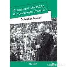 Libros: ÁLVARO DEL PORTILLO. UNA SEMBLANZA PERSONAL (SALVADOR BERNAL) EUNSA 2012. Lote 183064370