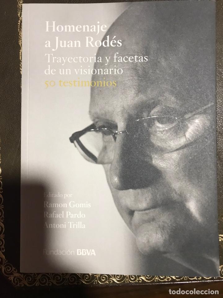 HOMENAJE A JUAN RODES (Libros Nuevos - Literatura - Biografías)