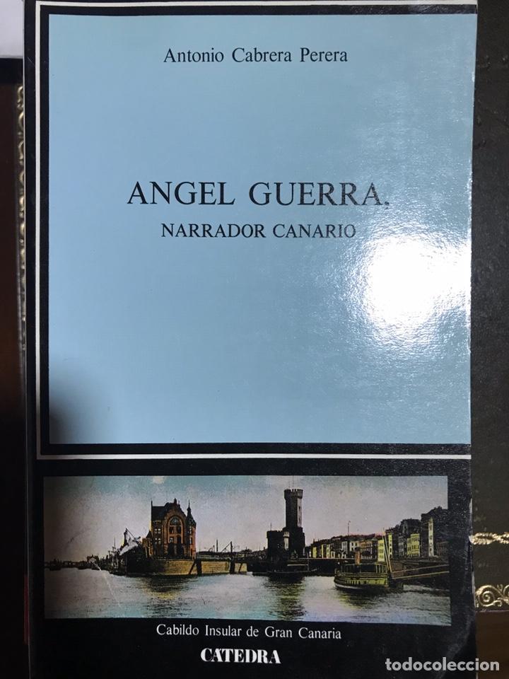 ÁNGEL GUERRA NARRADOR CANARIO ANTONIO CABRERA PERERA (Libros Nuevos - Literatura - Biografías)