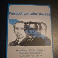Libros: PERSPECTIVAS SOBRE ALEXANDRE BÓVEDA. Lote 185677767