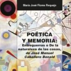 Libros: POÉTICA Y MEMORIA. Lote 185684005