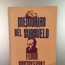 Libros: MEMORIAS DEL SUBSUELO, FEDOR DOSTOYEVSKI. Lote 186367166