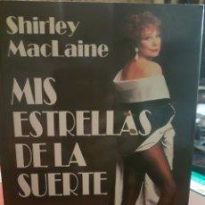 Libros: MIS ESTRELLAS DE LA SUERTE, DE SHIRLEY MACLAINE. Lote 190034167