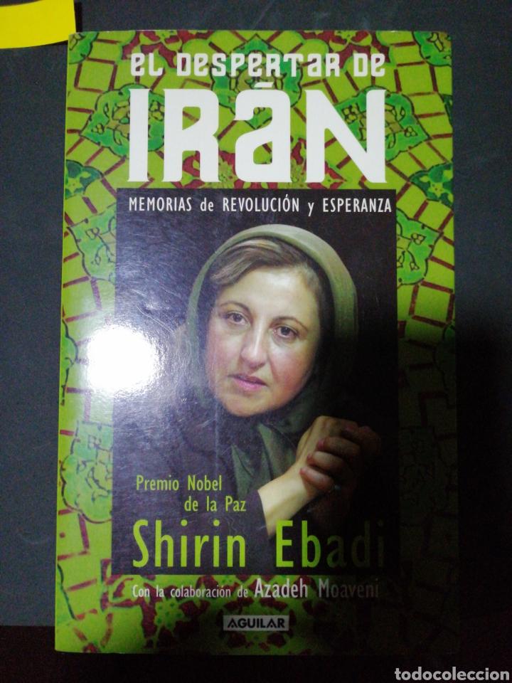 EL DESPERTAR DE IRÁN, SHIRIN EBADI PREMIO NOBEL DE LA PAZ (Libros Nuevos - Literatura - Biografías)