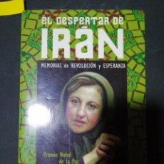 Libros: EL DESPERTAR DE IRÁN, SHIRIN EBADI PREMIO NOBEL DE LA PAZ. Lote 190620603
