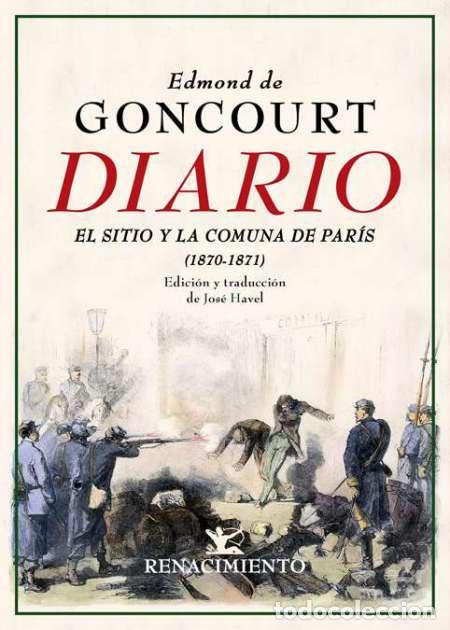 DIARIO. MEMORIAS DE LA VIDA LITERARIA (1870-1871).EDMOND DE GONCOURT (Libros Nuevos - Literatura - Biografías)