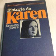 Libros: LIBRO - HISTORIA DE KAREN - ERNESTO FRERS. Lote 193056926