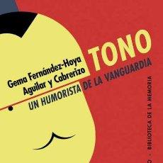 Libros: TONO, UN HUMORISTA DE LA VANGUARDIA.. Lote 193975690