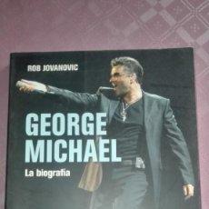 Libros: LA BIOGRAFIA GEORGE MICHAEL / ROB JOVANOVIC. Lote 194058266