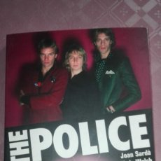 Libros: THE POLICE / JOAN SARDA CHRIS WELCH. Lote 194058546