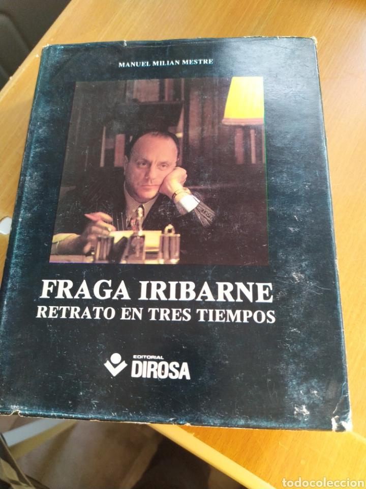 FRAGA IRIBARNE RETRATO EN TRES TIEMPOS (Libros Nuevos - Literatura - Biografías)