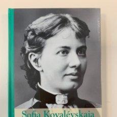 Livres: SOFIA KOVALÉVSKAIA - GRANDES MUJERES - NUEVO PRECINTADO. Lote 195694655