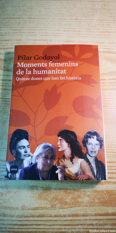 MOMENTS FEMENINS DE LA HUMANITAT - QUINZE DONES QUE HAN FET HISTÒRIA (Libros Nuevos - Literatura - Biografías)